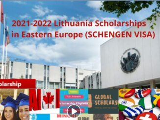 2021-2022 Lithuania Scholarships in Eastern Europe(SCHENGEN VISA)