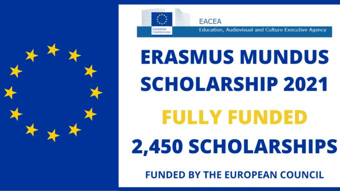 Fully Funded 2021-2021 Erasmus Mundus Scholarships; Apply Now